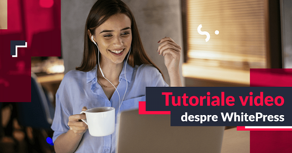 Tutoriale video WhitePress